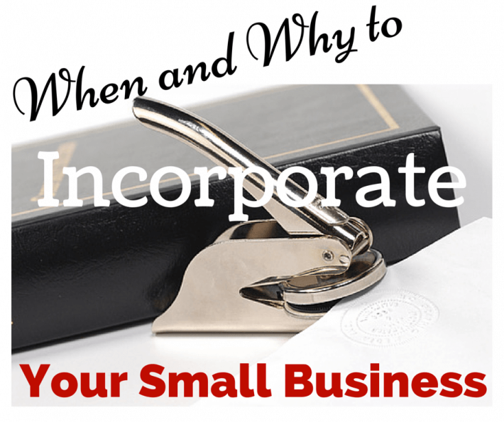 Self Employed? When and Why to Incorporate Your Small Business