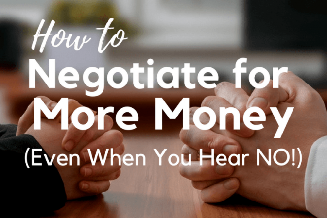 how to negotiate for more money