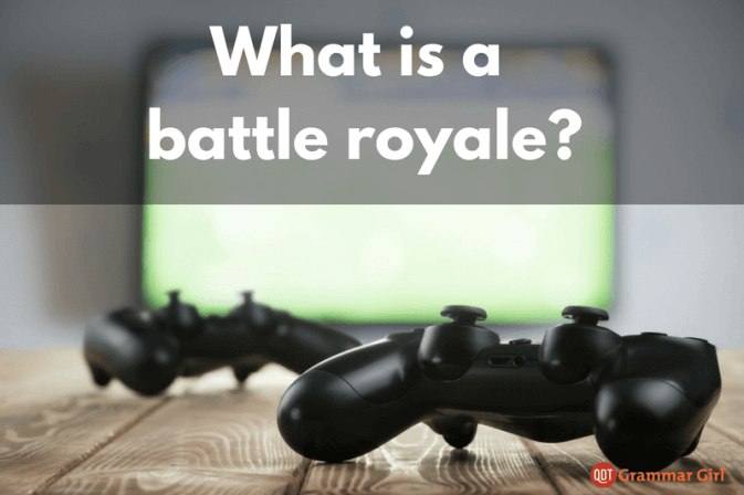 What is a battle royale.