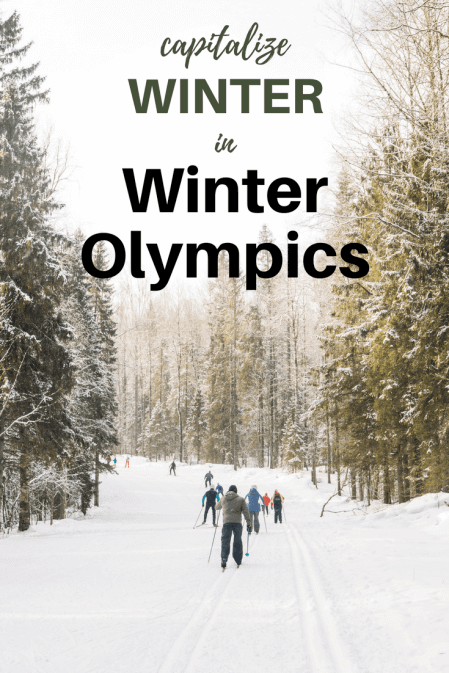 a pinterest image that says capitalize winter in Winter Olympics