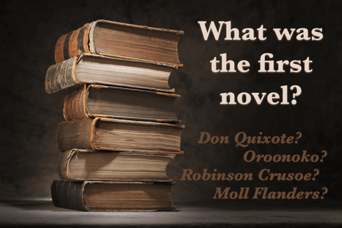 What Was the First Novel?