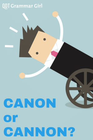 a pinterest image saying canon or cannon?
