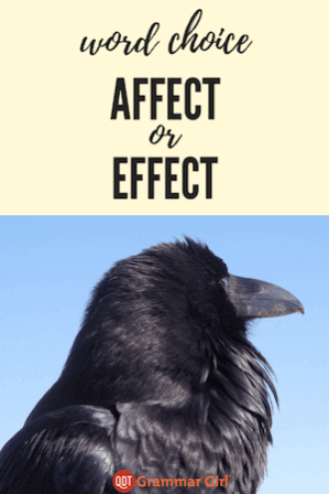 WORD CHOICE: affect or effect?