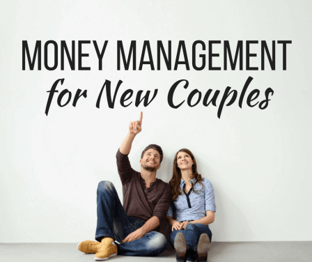 Best Money Management Tips for New Couples