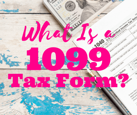 What Is A 1099 Form 8 Things To Know About Taxable Income In Plain