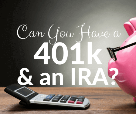 Can You Contribute to a 401k and an IRA in the Same Year?