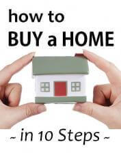 How to Buy a Home in 10 Steps, Part 2